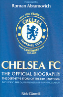 Chelsea FC  the Official Biography