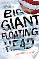 Big Giant Floating Head Book PDF