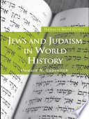 Jews and Judaism in World History The Jewish People From Biblical Antiquity