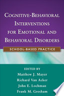 Cognitive Behavioral Interventions for Emotional and Behavioral Disorders