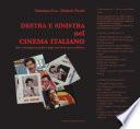 Destra e sinistra nel cinema italiano