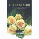 Buying and Running a Florist Shop