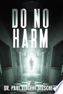 Do No Harm : father's suicide. then, in college, a...