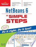 NetBeans 6 in Simple Steps