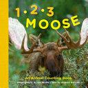 1, 2, 3 Moose And Sea Lions Are A Wonderful Visual Aid