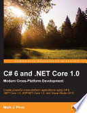 C  6 and  NET Core 1 0  Modern Cross Platform Development