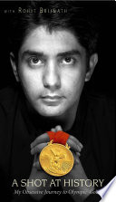 A Shot At History   My Obsessive Journey to Olympic Gold