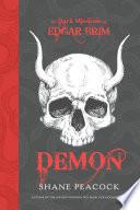The Dark Missions of Edgar Brim  Demon Book PDF