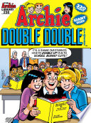 Archie Double Digest #238 : double digest is a double double! that...