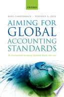 Aiming For Global Accounting Standards : and its international financial reporting standards (ifrss),...