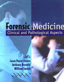 Forensic Medicine : about the forensic aspects of medicine and...