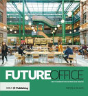 Future Office: Next-Generation Workplace Design