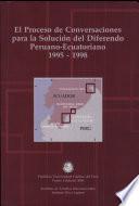 El proceso de conversaciones para la solución del diferendo peruano-ecuatoriano
