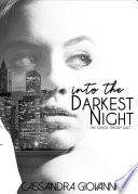 Into the Darkest Night Book PDF
