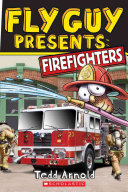 Fly Guy Presents  Firefighters