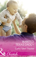 Wanted  Texas Daddy  Mills   Boon Cherish   Texas Legacies  The Lockharts  Book 4