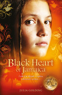 Black Heart Of Jamaica : philippa gregory, katherine woodfine and robin...