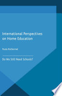 International Perspectives on Home Education Mix Of Leading Names In Home Based Education