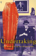 The Undertaking : also hired to bury the dead or...
