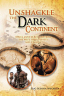 Unshackle the Dark Continent