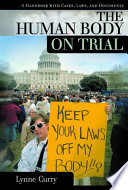 The Human Body On Trial : body versus the government's right...