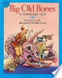 Big Old Bones : together in various ways until...