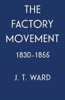 download ebook the factory movement, 1830-1855 pdf epub