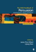 The SAGE Handbook of Persuasion