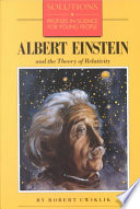 Albert Einstein and the Theory of Relativity
