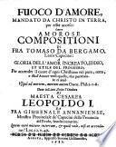 Fuoco D'Amore, Mandato Da Christo In Terra, per esser acceso, Ouero Amorose Compositioni Di Fra Tomaso Da Bergamo, Laico Capucino