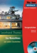 Das Wunschhaus und andere Geschichten, Niveaustufe B1