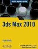 Manual imprescindible de 3ds Max 2010   Essential Manual of 3ds Max 2010