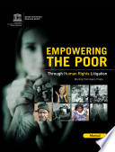 Empowering the Poor   Through Human Rights Litigation  Manual