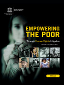 Empowering the Poor : Through Human Rights Litigation (Manual)