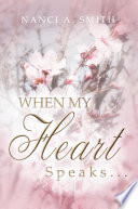 When My Heart Speaks