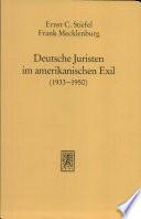 Deutsche Juristen im amerikanischen Exil (1933-1950)