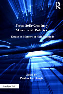 Twentieth-Century Music and Politics