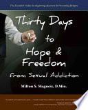 Thirty Days to Hope   Freedom from Sexual Addiction