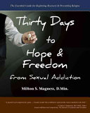 Thirty Days to Hope & Freedom from Sexual Addiction
