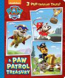 A Paw Patrol Treasury  Paw Patrol