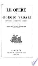 Le opere di Giorgio Vasari: Porzione delle vite dei più eccellenti pittori, scultori e architetti