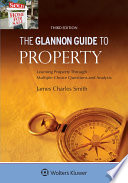 Glannon Guide to Property