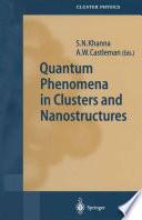 Quantum Phenomena in Clusters and Nanostructures