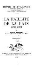 La Faillite De La Paix 1918 1939