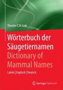 W  rterbuch der S  ugetiernamen   Dictionary of Mammal Names