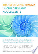 Transforming Trauma in Children and Adolescents Book PDF