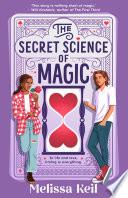 The Secret Science of Magic