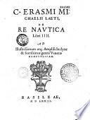 C. Erasmi Michaëlii Laeti de re nautica libri IIII...