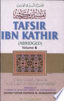 Tafsir Ibn Kathir  Volume 6