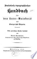 Statistisch-topographisches Handbuch für den Unter-Mainkreis des Königreichs Bayern